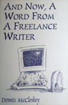 And Now, A Word From a Freelance Writer